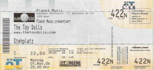 The Toy Dolls - Ticket  Vienna (Planet Music)(01.11.2004) © Alex Melomane