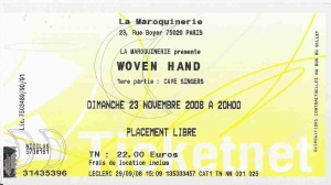 Woven Hand - Paris (La Maroquinerie)(23.11.2008) - Ticket © Alex Melomane