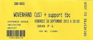 Wovenhand – Charleroi (L'Eden)(28.09.2012) Ticket © Alex Melomane