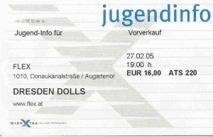 Dresden Dolls - Vienna (Flex)(27.02.2005) Ticket © Alex Melomane