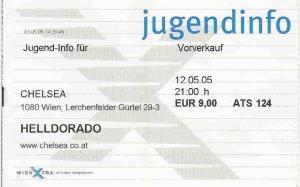 Helldorado - Vienna (Chelsea)(12.05.2005) Ticket © Alex Melomane