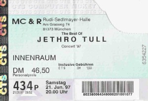 Jethro Tull - Munich (Rudi Sedlmayer Halle)(21.06.1997) Ticket © Alex Melomane