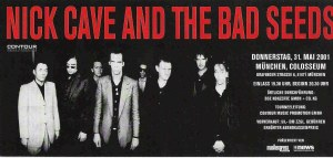 Nick Cave & The Bad Seeds - Munich (Zenith)(31.05.2001) Ticket © Alex Melomane