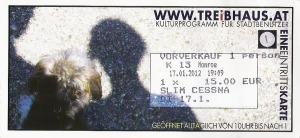 Slim Cessna's Auto Club - Innsbruck (Treibhaus)(17.01.2012) Ticket © Alex Melomane