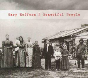 Gary Heffern & Beautiful People