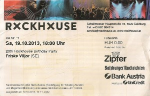 20th Birthday Party – Salzburg (Rockhouse)(19.10.2013) Ticket © Alex Melomane