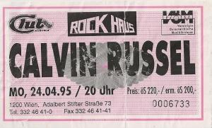 Calvin Russel – Vienna (Rockhaus)(24.04.1995) Ticket © Alex Melomane
