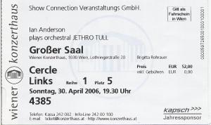 Ian Anderson - Vienna (Konzerthaus)(30.04.2006) Ticket © Alex Melomane