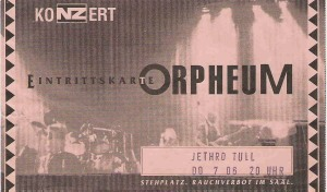 Jethro Tull – Graz (Orpheum)(07.06.1994) Ticket © Alex Melomane