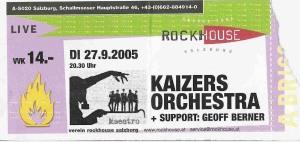 Kaizers Orchestra – Salzburg (Rockhouse)(27.09.2005) Ticket © Alex Melomane