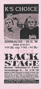 K's Choice - Munich (Backstage)(05.12.1996) Ticket © Alex Melomane