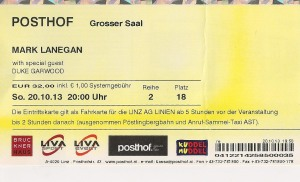 Mark Lanegan feat. Duke Garwood – Linz (Posthof)(20.10.2013) Ticket © Alex Melomane
