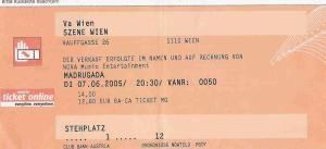 Madrugada – Vienna (Szene)(07.06.2005) Ticket © Alex Melomane