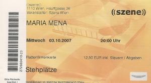Maria Mena – Vienna (Szene)(03.10.2007) Ticket © Alex Melomane