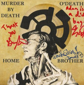 Signed O'Death/Murder By Death Split Single © Alex Melomane