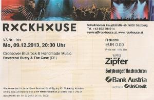 Reverend Rusty & The Case - Salzburg (Rockhouse Bar)(09.12.2013)  Ticket  © Alex Melomane