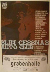 Slim Cessna's Auto Club – St. Gallen (Grabenhalle)(23.04.2009) Poster © Alex Melomane