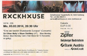 Sir Oliver Mally's Blues Distillery - Salzburg (Rockhouse Bar)(03.02.2014) Ticket © Alex Melomane