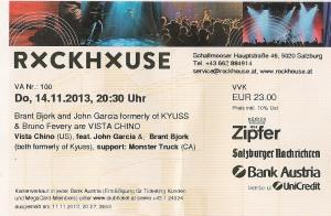 Vista Chino – Salzburg (Rockhouse)(14.11.2013) Ticket © Alex Melomane