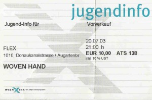 Woven Hand - Vienna (Flex)(20.07.2003) - Ticket (c) Alex Melomane