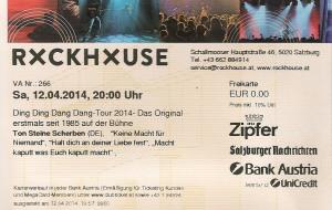 Ton Steine Scherben – Salzburg (Rockhouse)(12.04.2014) Ticket © Alex Melomane