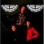 Jimi Hendrix Experience - Are You Experienced (1967)