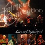 Fairport Convention - Live at Cropredy (2008)