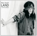 Patti Smith - Land (ed. 2002)