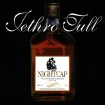 Jethro Tull - Nightcap (Unreleased Masters)(ed. 1993)