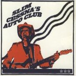 Slim Cessna's Auto Club - Slim Cessna's Auto Club (1994)