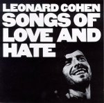 Lenard Cohen - Songs of Love and Hate