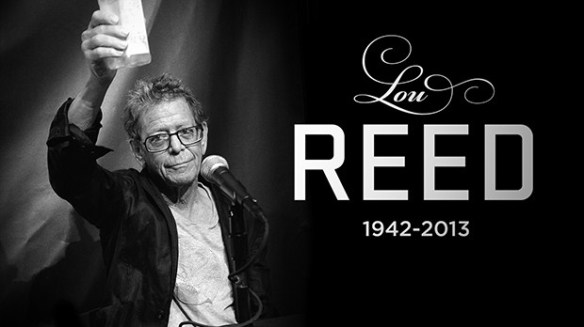 Lou Reed (2nd March 1942 - 27th October 2013)