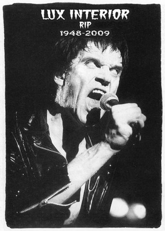 Erick Lee Purkhiser aka Lux Interior (21st October 1946 – 4th February 2009)